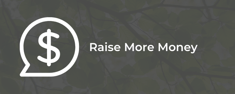 Raise More Money